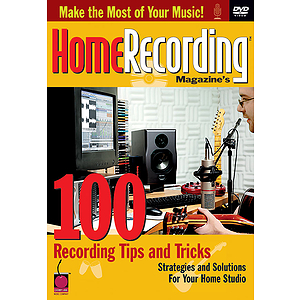 Home Recording Magazine's 100 Recording Tips and Tricks (DVD)