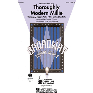 Thoroughly Modern Millie (Choral Selections)
