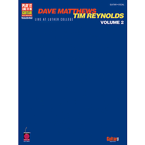 Dave Matthews & Tim Reynolds: Live at Luther College Vol. 2