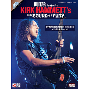 Guitar World Presents Kirk Hammett&#039;s The Sound and the Fury