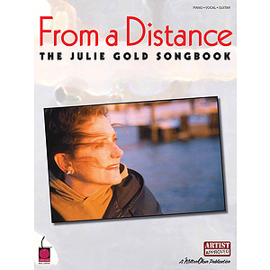 From a Distance: The Julie Gold Songbook