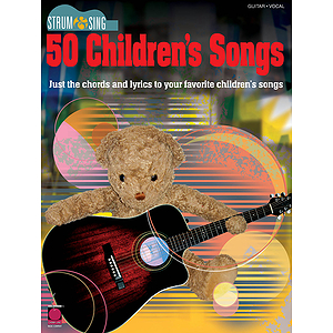Strum & Sing 50 Children's Songs