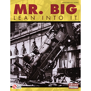 Mr. Big - Lean into It (Transcribed Full Scores)