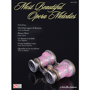 Most Beautiful Opera Melodies for Easy Piano