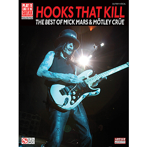 Hooks That Kill - The Best of Mick Mars & Mötley Crüe