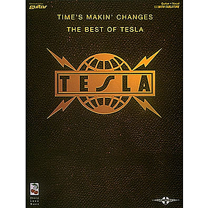 Tesla - Time's Makin' Changes