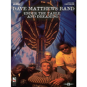 Dave Matthews Band - Under the Table and Dreaming