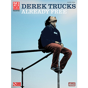 Derek Trucks - Already Free