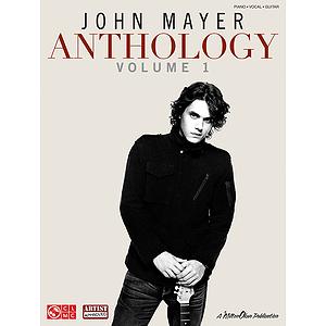 John Mayer Anthology - Volume 1