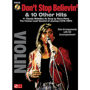 Don't Stop Believin' & 10 Hits from Former Lead Vocalist of Journey Steve Perry
