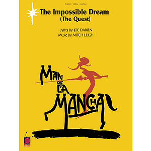 The Impossible Dream (from Man of La Mancha)