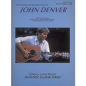 John Denver Authentic Guitar Style