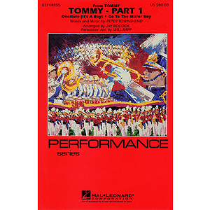 Tommy - Part 1 (Overture, Go to the Mirror)