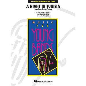 A Night in Tunisia (Saxophone Section Feature)