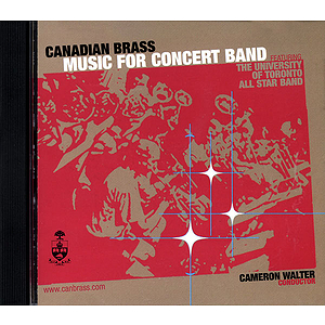 Canadian Brass Greatest Hits for Concert Band CD