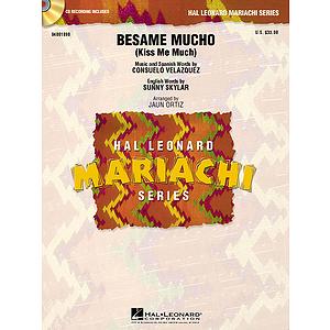 Bésame Mucho (Kiss Me Much)