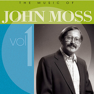 The Music of John Moss CD