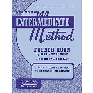 Rubank Intermediate Method - French Horn in F or E-flat