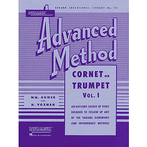 Rubank Advanced Method - Cornet or Trumpet, Vol. 1