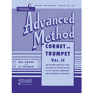 Rubank Advanced Method - Cornet or Trumpet, Vol. 2