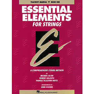 Essential Elements for Strings Book 1 - Teacher's Manual
