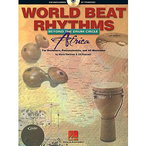World Beat Rhythms: Beyond the Drum Circle - Africa