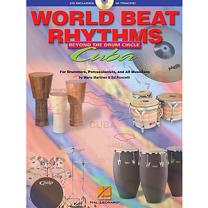 World Beat Rhythms: Beyond the Drum Circle - Cuba