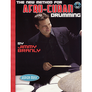 The New Method for Afro-Cuban Drumming