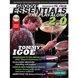 Vic Firth Presents Groove Essentials 2.0 with Tommy Igoe