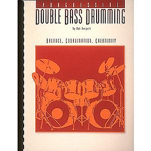 Progessive Double Bass Drumming - Volume 1