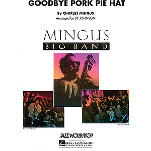 Goodbye Pork Pie Hat