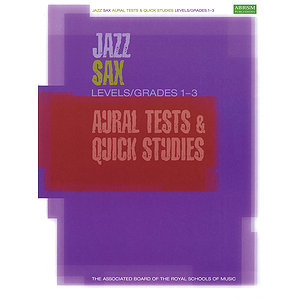 Jazz Sax Aural Tests & Quick Studies