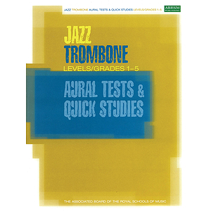 Jazz Trombone Aural Tests & Quick Studies