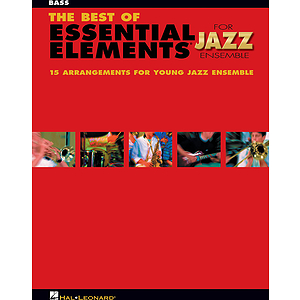 The Best of Essential Elements for Jazz Ensemble