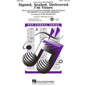 Signed, Sealed, Delivered I'm Yours
