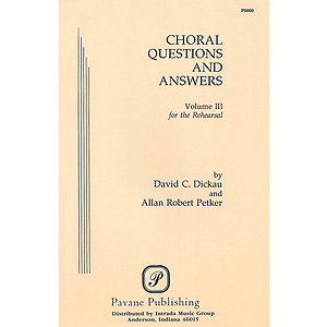 Choral Questions & Answers III: The Rehearsal
