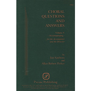 Choral Questions & Answers V: Accompanying
