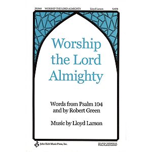 Worship the Lord Almighty