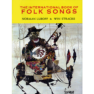 The International Book of Folk Songs