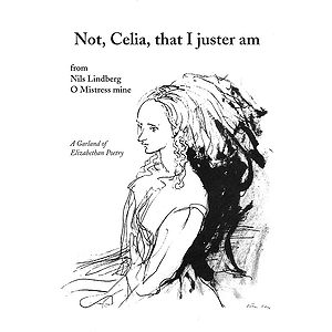 Not, Celia, That I Juster Am
