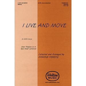 I Live and Move