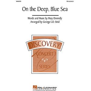 On the Deep, Blue Sea