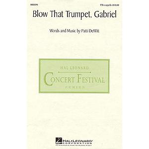 Blow That Trumpet, Gabriel
