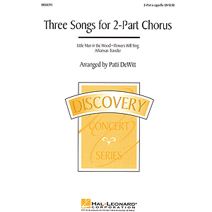 Three Songs for 2-Part Chorus (Collection)