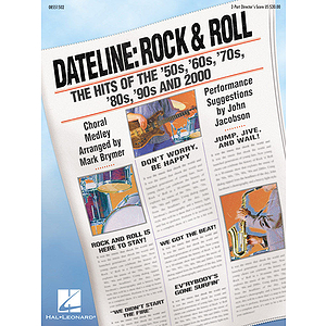 Dateline: Rock &amp; Roll - The Hits of the &#039;50s, &#039;60s, &#039;70s, &#039;80s, &#039;90s and 2000 (Medley)