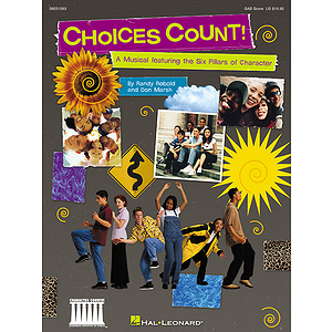 Choices Count (Musical Revue)