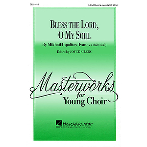 Bless the Lord, O My Soul (Op. 37, No. 2)