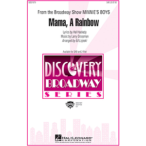 Mama, A Rainbow (from Minnie's Boys)
