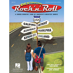 Destination Rock 'n' Roll (Choral Revue)
