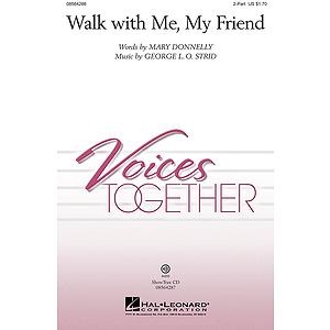 Walk with Me, My Friend